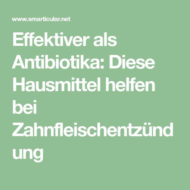 Effektiver als Antibiotika: Diese Hausmittel helfen bei Zahnfleischentzündung