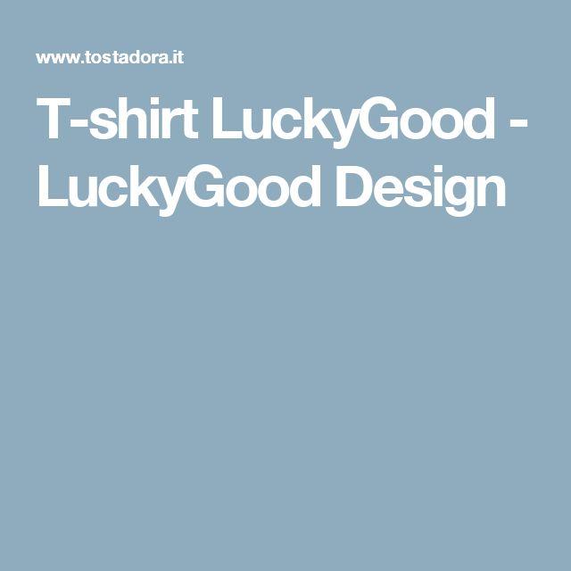 T-shirt LuckyGood  - LuckyGood Design