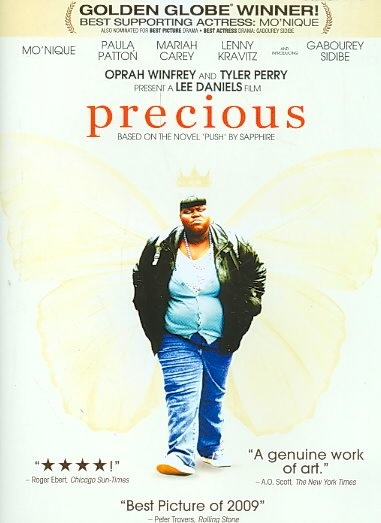 Precious 	[PN1997.2 .P74 2010] In New York City's Harlem circa 1987, an overweight, abused, illiterate teen who is pregnant with her second child is invited to enroll in an alternative school in hopes that her life can head in a new direction. Director:Lee Daniels Writers:Geoffrey Fletcher (screenplay), Sapphire (novel) Stars:Gabourey Sidibe, Mo'Nique, Paula Patton