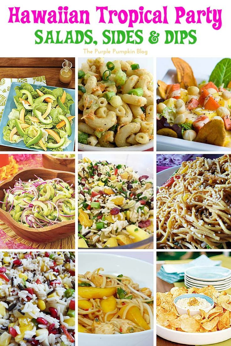 Hawaiian Tropical Party Recipes - Salad, Sides and Dips + lots more delicious recipes!