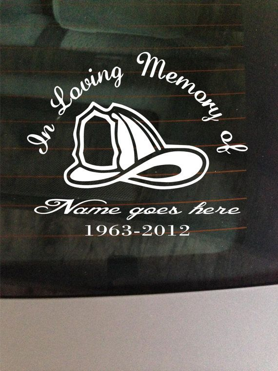 In Loving Memory Firefighter Decal Window Sticker