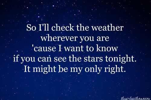 #johnmayer #weather #stars #love #lyrics #quotes #cutequotes #lovesong