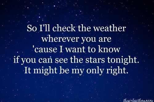 #johnmayer #weather #stars #love #lyrics #quotes #cutequotes #lovesong