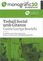 Treball social amb gitanos / Carme Garriga Boadella