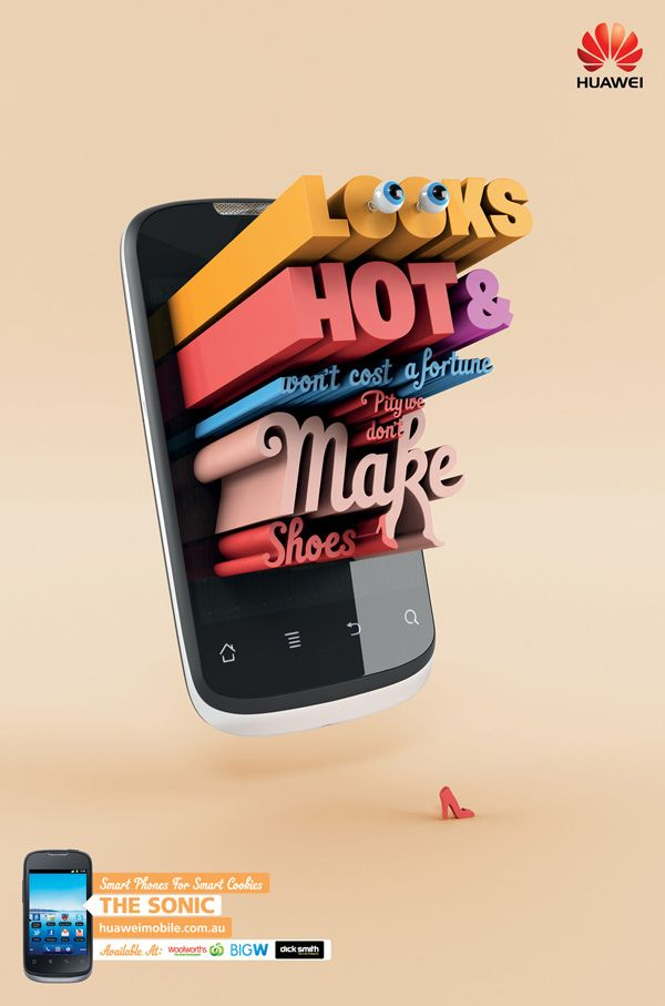 Cool ads using 3D typography for Huawei's Ideos X1, by Arnold Furnace, Sydney, Australia.