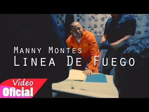 Manny Montes - Linea De Fuego (Video Oficial) - YouTube
