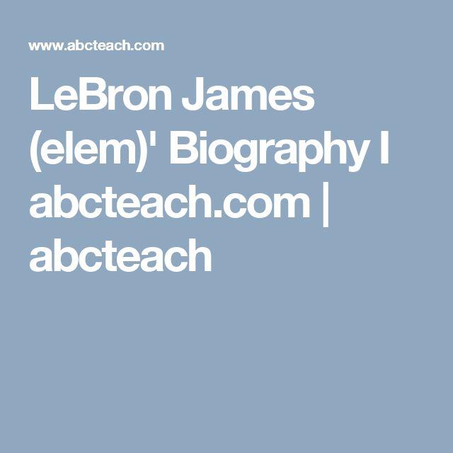 LeBron James (elem)' Biography I abcteach.com | abcteach