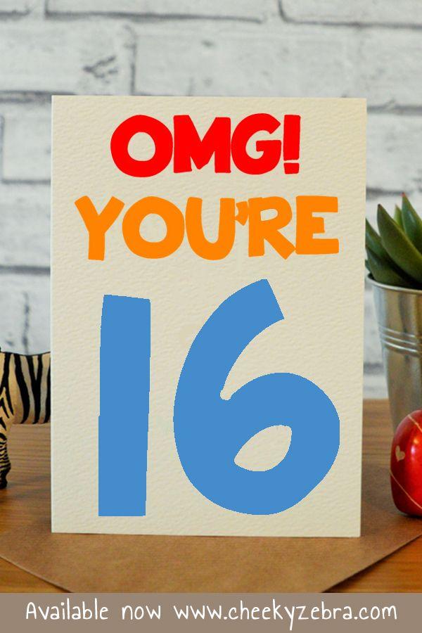 Omg 16 Happy 16th Birthday Happy Birthday Funny Ecards Funny Birthday Cards