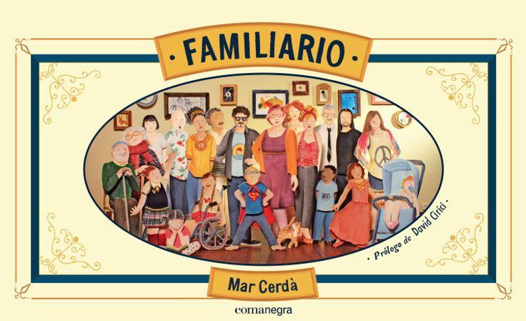 """Familiario"" de Mar Cerdà. Editorial comanegra"