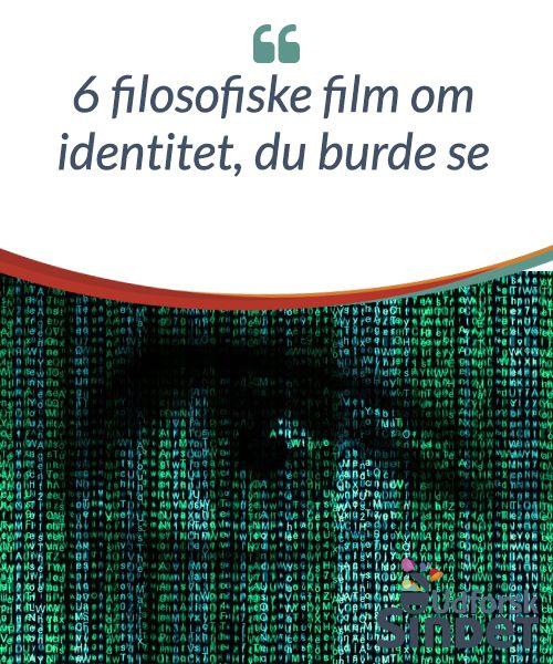 6 filosofiske film om identitet, du burde se  Som mange filmelskere ved, så er det hvide lærred et sted, hvor vi kan udforske og undersøge selve essensen af det at være menneske.