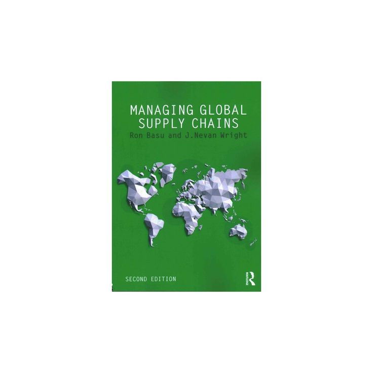 Managing Global Supply Chains (Paperback) (Ron Basu & J. Nevan Wright)