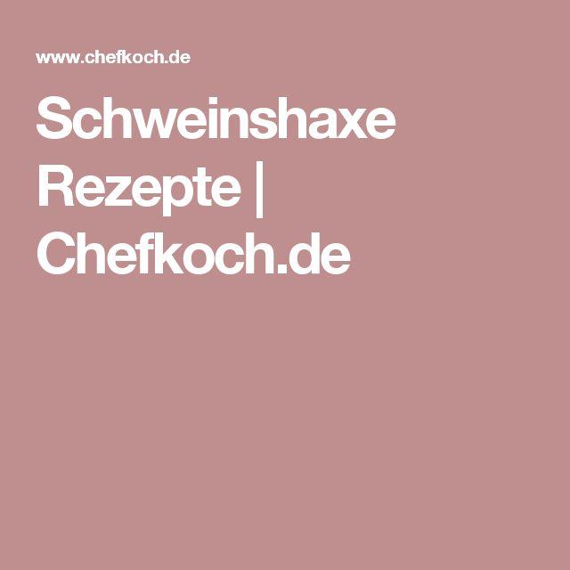 Schweinshaxe Rezepte | Chefkoch.de
