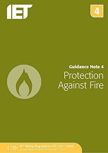 From 21.71:Guidance Note 4: Protection Against Fire (electrical Regulations)