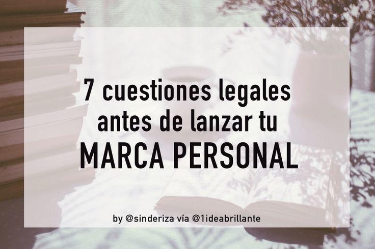 7 cuestiones legales antes de lanzar tu marca personal