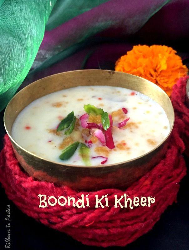 Ribbon's to Pasta's: Boondi Ki Kheer