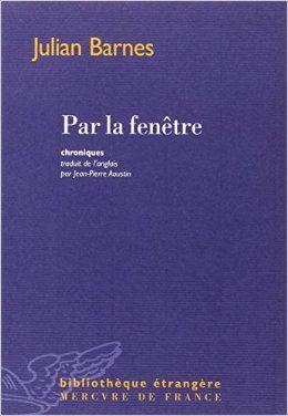 """Détails du Torrent """"Par la fenêtre - Chroniques - Julian Barnes Epub"""" :: T411 - Torrent 411 - Tracker Torrent Français - French Torrent Tracker - Tracker Torrent Fr"""