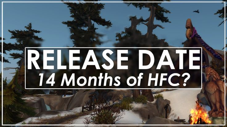 cool WoW Legion Release Date Revealed | 14 Months of HFC - Why?