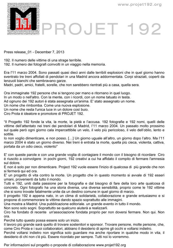 """""""Projet 192″ da una idea di Ciro Prota, prosegue il suo cammino, per commemorare e perpetuare il ricordo delle stragi di Madrid, nel loro decimo anniversario."""