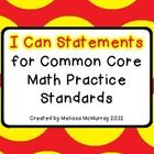 These are kid friendly I Can statements for each of the 8 Math Practice Standards. Use these during math discussions and lesson wrap-ups. Post th...