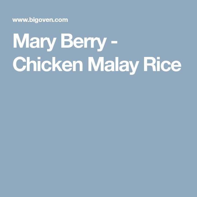 Mary Berry - Chicken Malay Rice