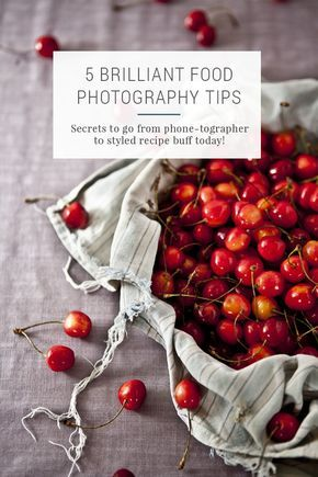 5 Brilliant Food Photography Tips - Learn from an expert how to take better pictures of your food, whether it's for Instagram or a food blog.