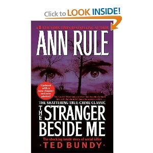 The Stranger Beside Me by Ann Rule. She's one of the best writers of true-crime books. I've read several of her books, and quite liked all of them. This book is the story of serial killer Ted Bundy, and it's truly chilling.