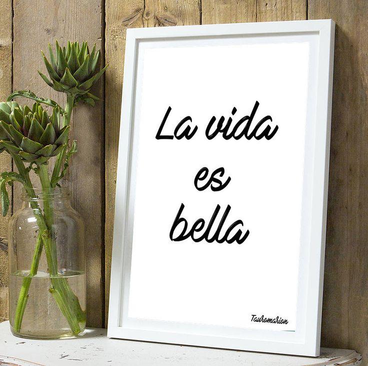 Affiche citation La vie est belle espagnole A4 sans cadre : Décorations murales par tauromarion