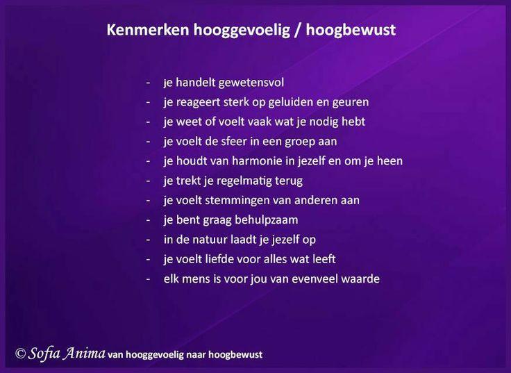 Kenmerken #hooggevoelig #hsp   Praktijk voor hsp begeleiding:  www.sofia-anima.nl