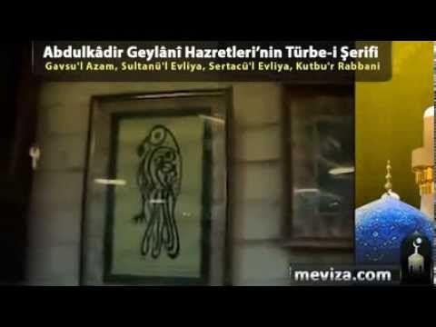 Abdulkadir Geylani Hazretleri'nin Türbe i Şerifi