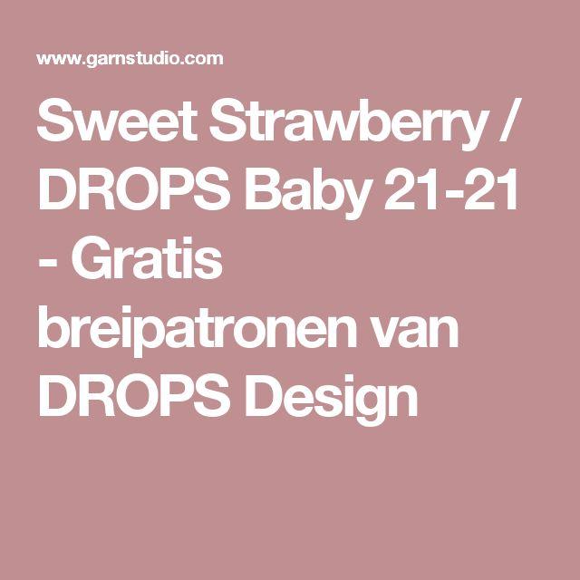 Sweet Strawberry / DROPS Baby 21-21 - Gratis breipatronen van DROPS Design