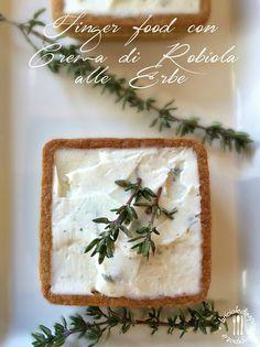 Briciole di Sapori: Finger food con crema di robiola alle erbe... o pi...