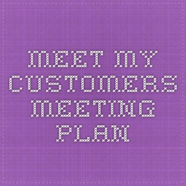 Meet My Customers meeting plan