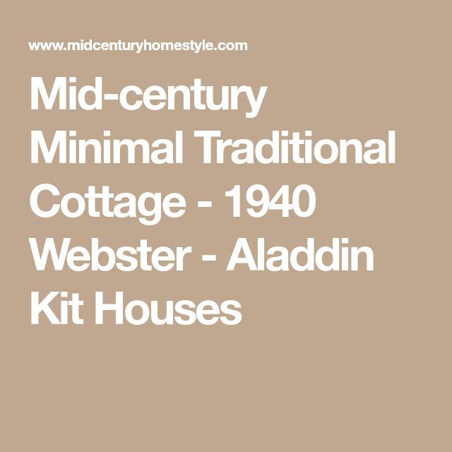 Mid-century Minimal Traditional Cottage - 1940 Webster - Aladdin Kit Houses