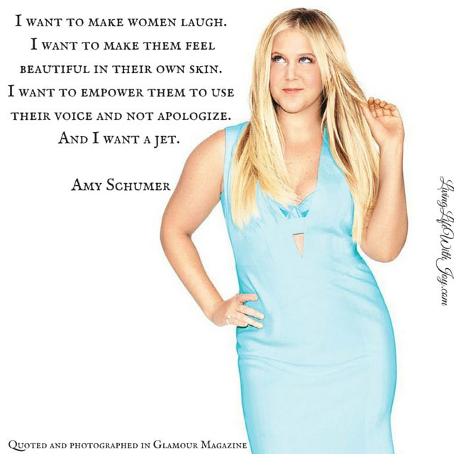 Amy Schumer - Glamour Quote