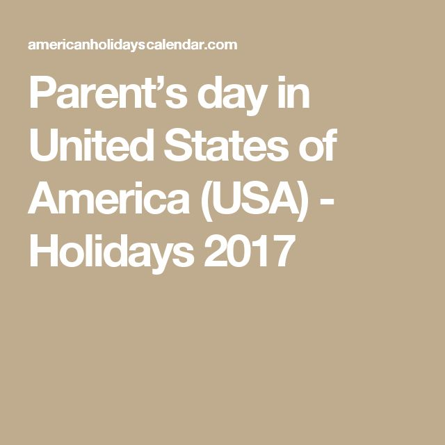 Parent's day in United States of America (USA) - Holidays 2017