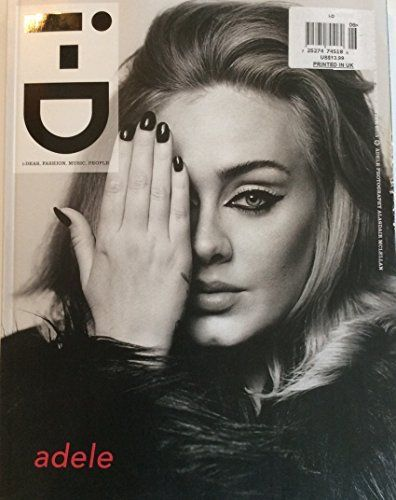 i-D Magazine Issue No. 140 (Winter 2015) Adele Cover:   i-D Magazine Issue No. 140 (Winter 2015) Adele Cover In her first interview since forever, Adele grants i-D an exclusive first play of her brand new album, 25. The most important British singer of her generation opens up for the first time in three years to discuss the album everyone's been waiting for, and talks about being a mum, her fear of fame and why she wouldn't want to follow-up 21, even if she could.