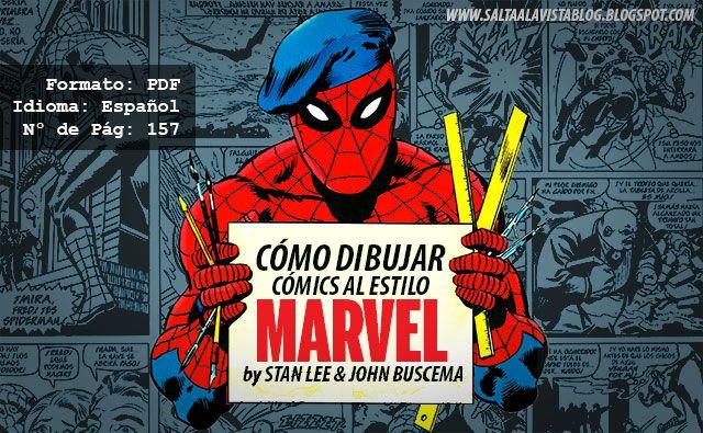 """Libro gratuito en PDF """"Cómo Dibujar Cómics al estilo Marvel"""" by Stan Lee & John Buscema"""