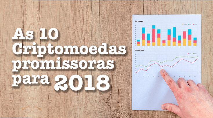 As 10 criptomoedas promissoras para 2018