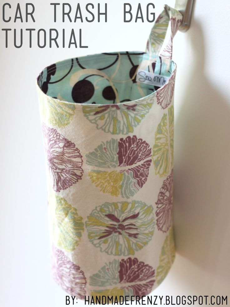 ❤✔ Handmade Frenzy: Car Trash Bag Tutorial. Great easy to follow tutorial, super simple to make, really pleased with the result! Would also be great for storing craft room bits and bobs or made shorter for a thread catcher ❤