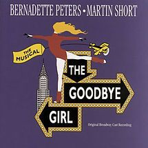 The Goodbye Girl (musical) - Wikipedia, the free encyclopedia  1993 starred Bernadette Peters closed after100 performances