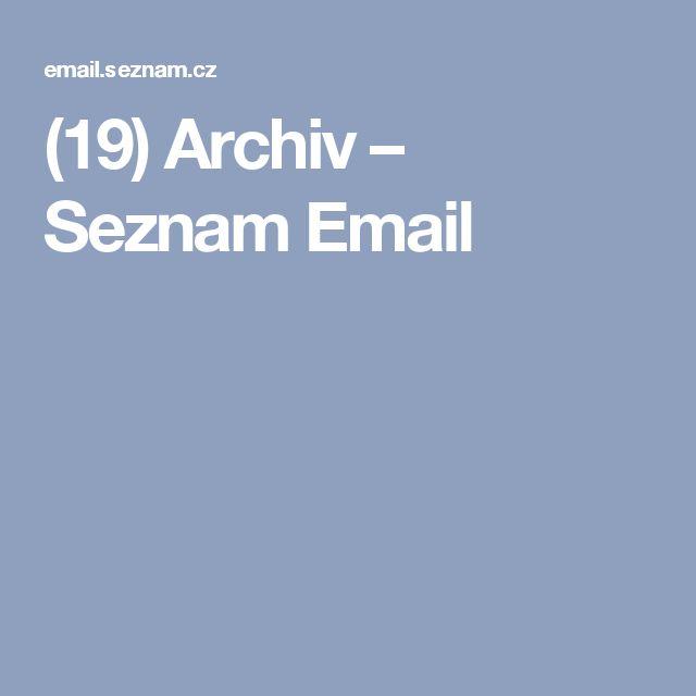 (19) Archiv – Seznam Email