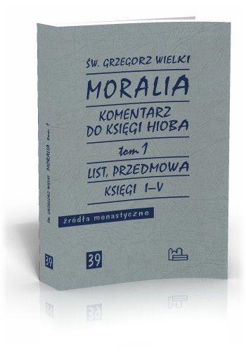 Św. Grzegorz Wielki Moralia t. 1  http://tyniec.com.pl/product_info.php?products_id=561