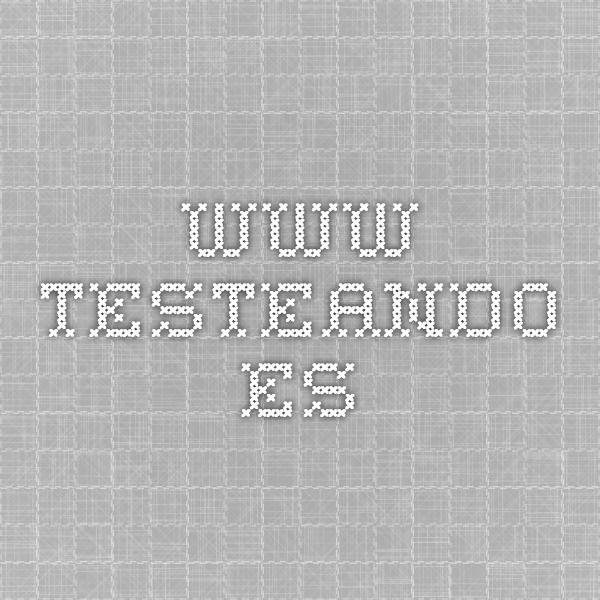 www.testeando.es
