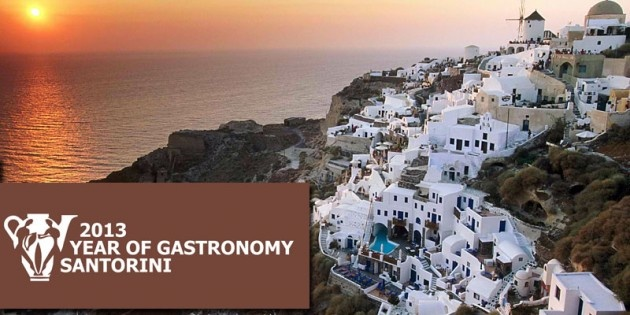 2013: Year Of Gastronomy In Santorini