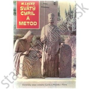 Svätý Cyril a Metod, Michal Lacko