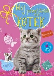 Księgarnia Wydawnictwo Skrzat Stanisław Porębski - WYDAWNICTWO DLA DZIECI I MŁODZIEŻY - Mój przyjaciel kotek
