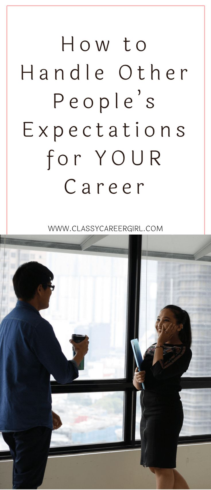 best images about job searching tips how to handle other people s expectations for your career