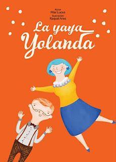 Cuento infantil que narra las aventuras de una abuela muy molona, la yaya Yolanda.