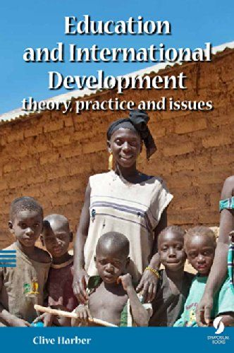 Clive Harber (2014) Education and International Development: theory, practice and issues. Symposium Books.