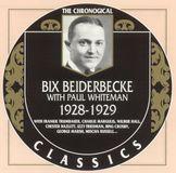 Bix Beiderbecke with Paul Whiteman 1928-1929 [CD]